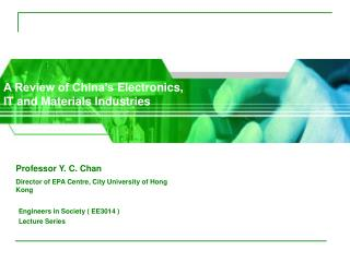 A Review of China�s  Electronics, IT and Materials Industries