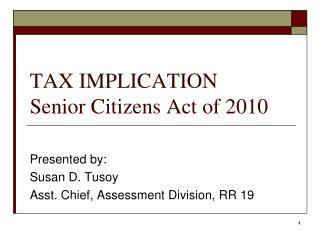 TAX IMPLICATION Senior Citizens Act of 2010