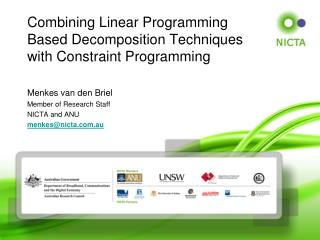 Combining Linear Programming Based Decomposition Techniques with Constraint Programming