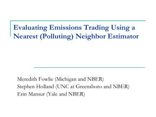 Evaluating Emissions Trading Using a Nearest (Polluting) Neighbor Estimator