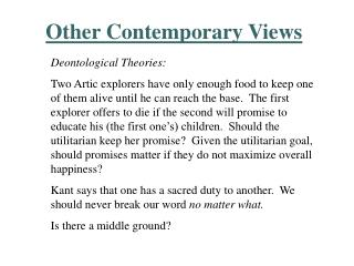 Other Contemporary Views
