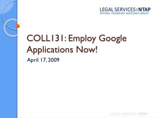 COLL131: Employ Google Applications Now!