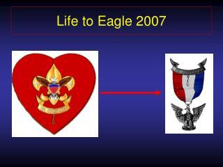 Life to Eagle 2007
