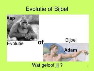 Evolutie of Bijbel