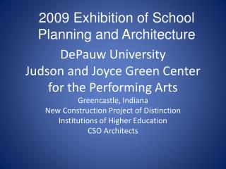DePauw University Judson and Joyce Green Center for the Performing Arts