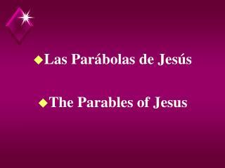 Las Par bolas de Jes s  The Parables of Jesus