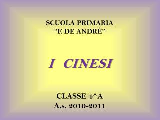 I  CINESI