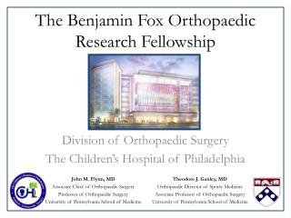 The Benjamin Fox Orthopaedic Research Fellowship