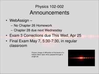 Physics 102-002 Announcements