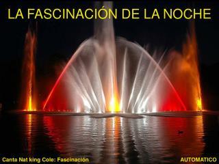 LA FASCINACIÓN DE LA NOCHE