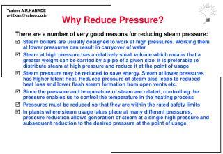 Why Reduce Pressure?