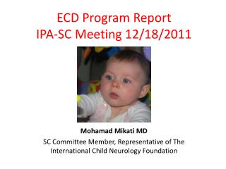 ECD Program Report IPA-SC Meeting 12/18/2011