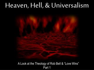 Heaven, Hell, & Universalism