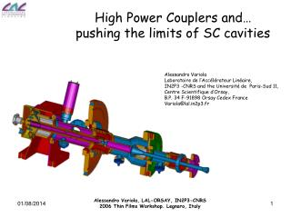 High Power Couplers and… pushing the limits of SC cavities