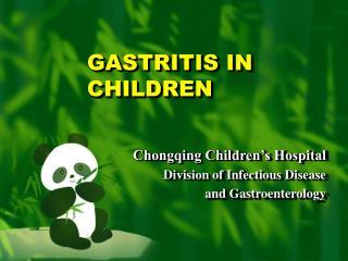 GASTRITIS IN CHILDREN