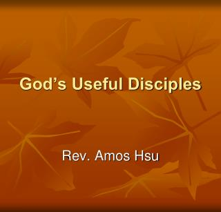God�s Useful Disciples