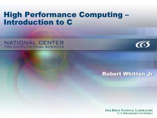 High Performance Computing – Introduction to C