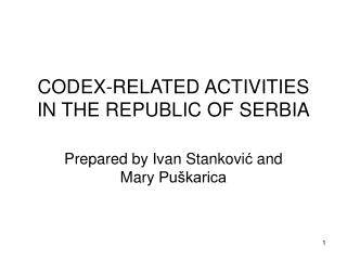 CODEX-RELATED ACTIVITIES IN THE REPUBLIC OF SERBIA