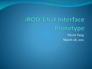 iROD -Chat Interface Prototype