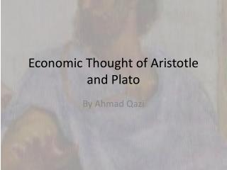 Economic Thought of Aristotle and Plato