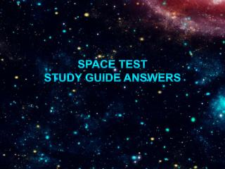 Space Test  Study Guide Answers