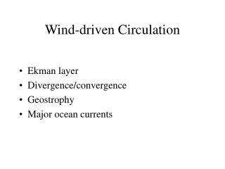 Wind-driven Circulation