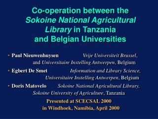 Institutional University Co-operation  Organised by VLIR