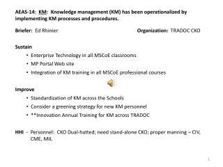 Briefer:   Ed Rhinier Organization:   TRADOC CKO