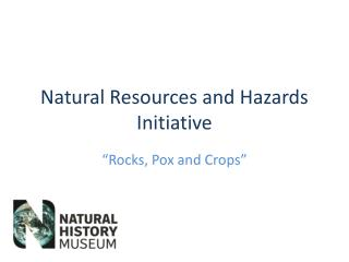 Natural Resources and Hazards Initiative