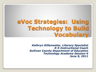 eVoc  Strategies:  Using Technology to Build Vocabulary