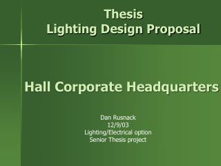 Thesis  Lighting Design Proposal