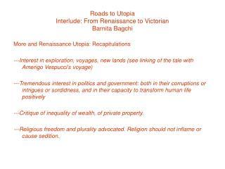 Roads to Utopia Interlude: From Renaissance to Victorian Barnita Bagchi