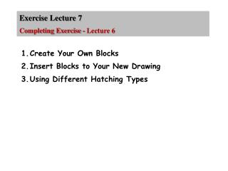 Exercise Lecture  7 Completing Exercise - Lecture 6
