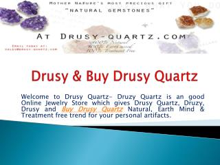 Buy Drusy Quartz & Drusy Quartz Wholesale At Affordable Pric