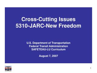 Cross-Cutting Issues 5310-JARC-New Freedom