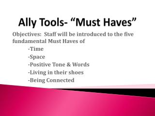 "Ally Tools- ""Must Haves"""