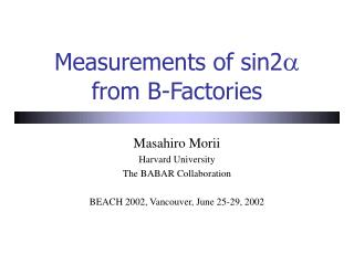 Measurements of sin2 a from B-Factories