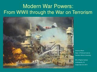 Modern War Powers:  From WWII through the War on Terrorism