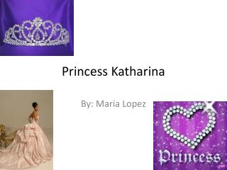 Princess  Katharina