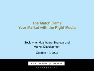 The Match Game   Your Market with the Right Media