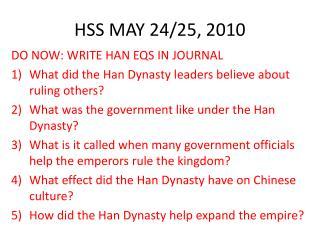 HSS MAY 24/25, 2010