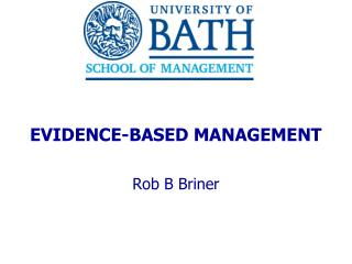 EVIDENCE-BASED MANAGEMENT