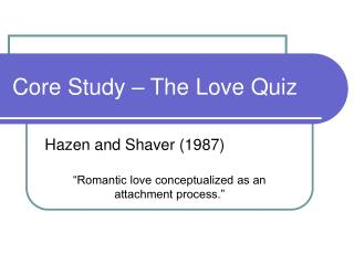 Core Study – The Love Quiz
