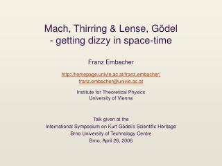 Mach, Thirring  Lense, G del - getting dizzy in space-time