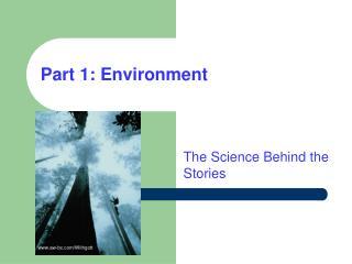 Part 1: Environment