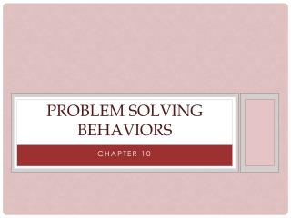Problem Solving Behaviors
