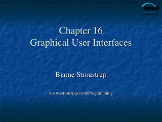 Chapter 16 Graphical User Interfaces