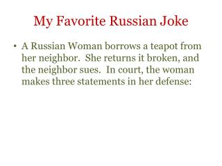 My Favorite Russian Joke