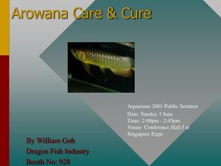 Arowana Care  Cure