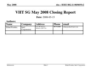 VHT SG May 2008 Closing Report